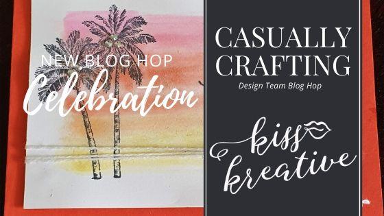 Casually Crafting – Brand new blog hop  – Celebration