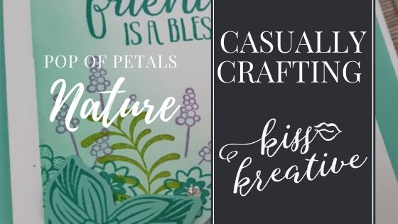 Casually Crafting Blog Hop – Nature