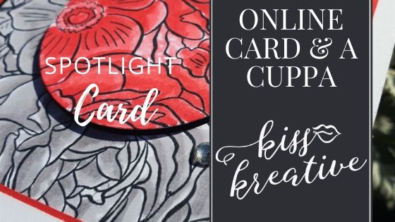 Online Card and a Cuppa – Breathtaking Bouquet Spotlight card