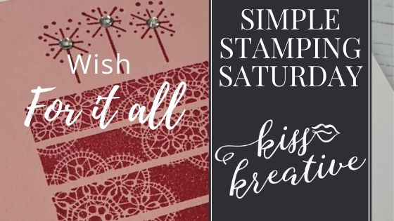 Simple Stamping Saturday – Wish For It All