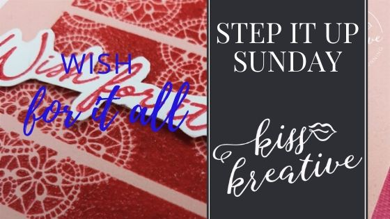 Step it up Sunday – Wish For It All