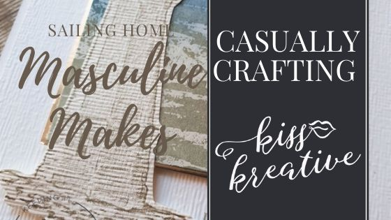 Casually Crafting Blog Hop – Masculine Makes