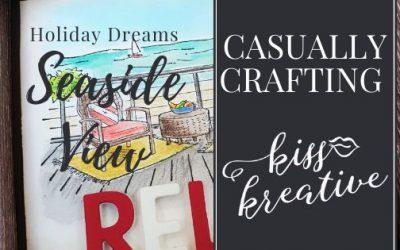 Casually Crafting Blog Hop – Holiday Dreams