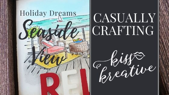 Casually Crafting Blog Hop – Holiday Dreams