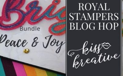 Royal Stampers Blog Hop – Peace and Joy