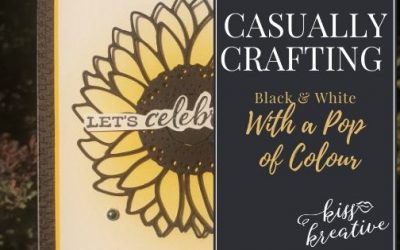 Casually Crafting Blog Hop – Black and White cards with a Pop of Colour