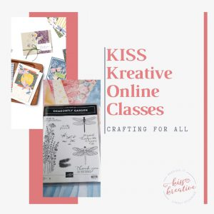 KISS Class - Sara Sayers Crafting for all